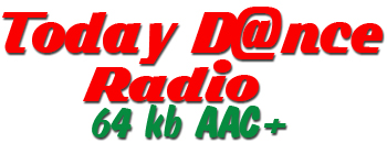 today dance radio a 64 kb AAC+
